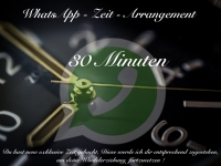 WhatsApp Zeit - Arrangement 30 Minuten
