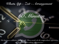 WhatsApp Zeit - Arrangement 60 Minuten